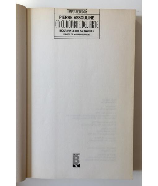 EN EL NOMBRE DEL ARTE: BIOGRAFÍA DE D.H. KAHNWEILER